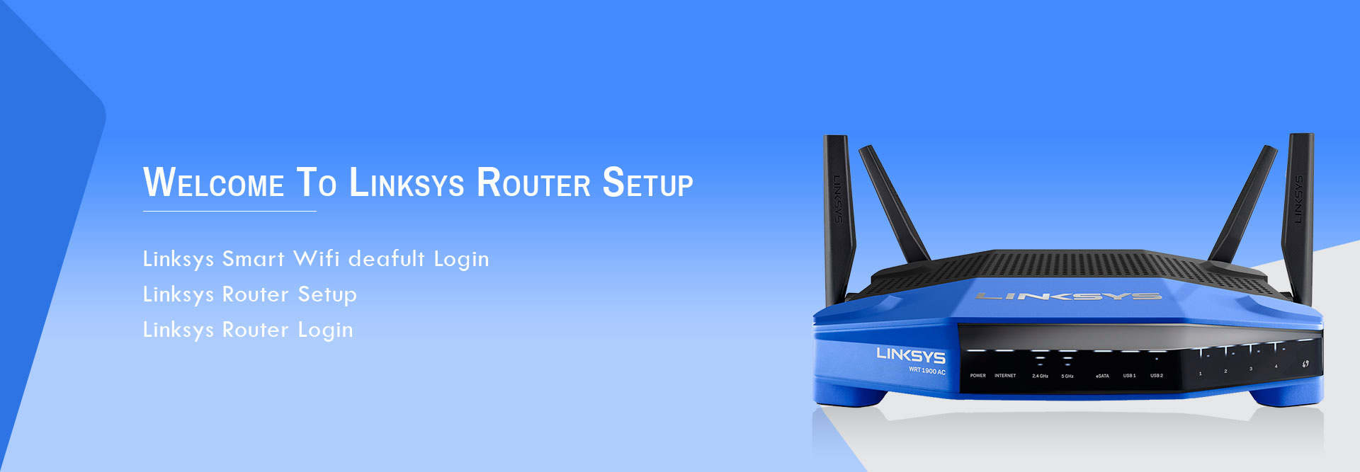 linksys router guide | linksys router login | linksyssmartwifi com